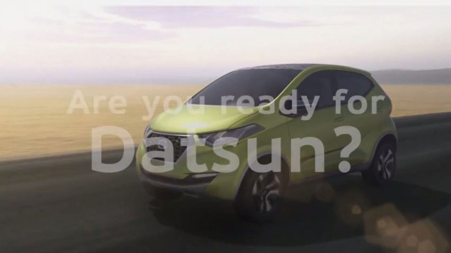Are you ready for Datsun?